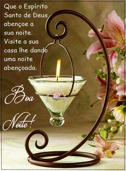 Que o Espirito Santo de Deus abençoe a sua noite