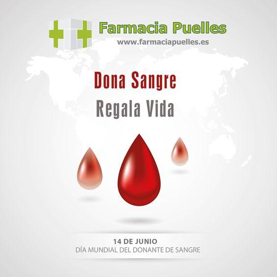 14 DE JUNIO. DÍA MUNDIAL DEL DONANTE DE SANGRE. Hagámos un esfuerzo y regalemos vida!!