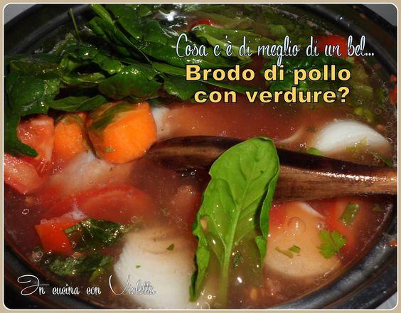 In Cucina Con Violetta: Brodo di pollo per combattere il freddo e l'influenza.