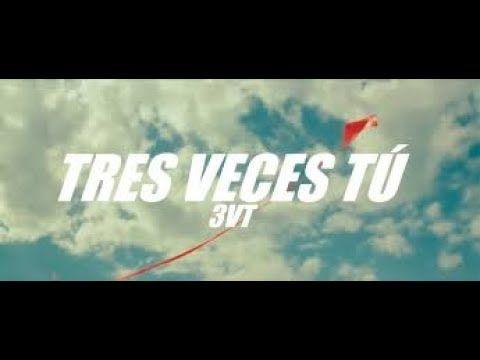 Tres Veces Tu Por Tu Amor Trailer Oficial 2018 Youtube Full Movies Music Publishing Movies