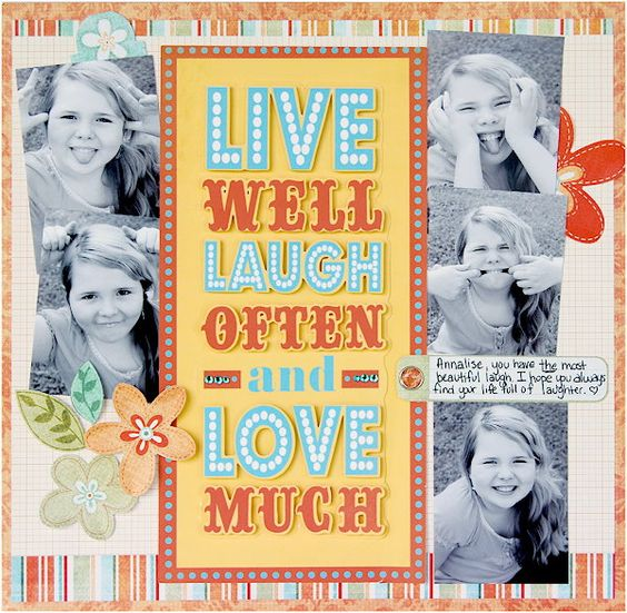 Kristen Swain made this fabulous 'Live, Laugh, Love' scrapbook layout using the NEW Imagine Word of Mouth cartridge.