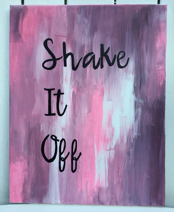 Canvas Painting // Shake It Off Canvas Painting // Taylor Swift Lyrics // Canvas Quote
