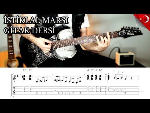 Istiklal Marsi Gitar Dersi Inceleme Tab Nota Ibrahim Birdal Youtube Gitar Muzik Youtube