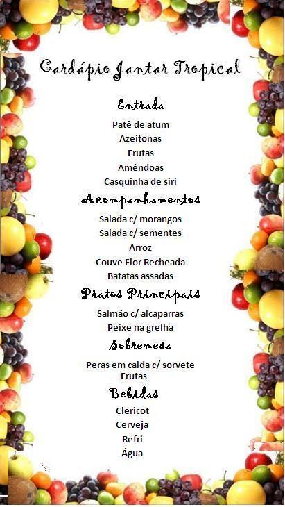 Jantar Tropical - Local & Cardápio :: LaConfraria