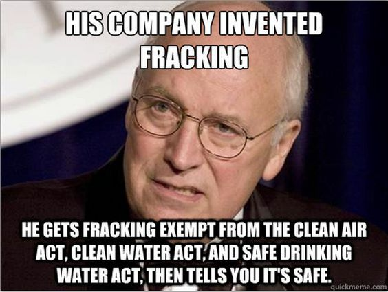 """Dick Cheney and his Halliburton Loophole gave fracking advantage in Energy Policy Act of 2005. Under this loophole, fracking is not held accountable to our most basic environmental and health protections like the Clean Air Act, Clean Water Act, and the Safe Drinking Water Act. ""Like"" this photo to call for a ban on fracking and to protect your water and air.""  https://www.facebook.com/FoodWaterWatchCalifornia…"