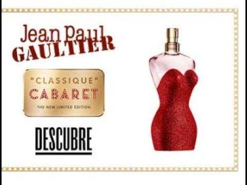Reseña De Perfume Classique Cabaret De Jean Paul Gaultier Youtube Jean Paul Gaultier Classique Jean Paul Gaultier Perfume