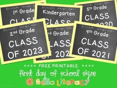 FREE – Use these signs on day 1 to showcase their 1st day pics & their year (graduating class)