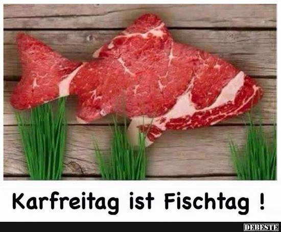 Ostern Karfreitag Lustig Witzig Spruche Bild Bilder Karfreitag Ist Fischtag Facebook Humor Lustige Spruche Bilder Ostern Lustig