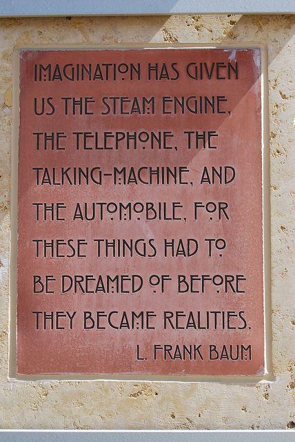 l. Frank Baum Quote: