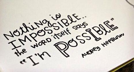 Nichts ist unmöglich!