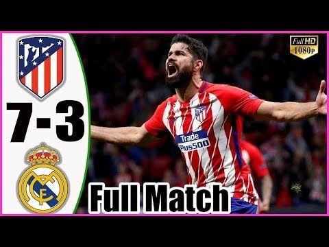 Real Madrid Vs Atletico Madrid 3 7 All Goals Extended Highlights Real Madrid Atlético Madrid Entertainment Music