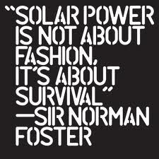 -Sir Norman Foster