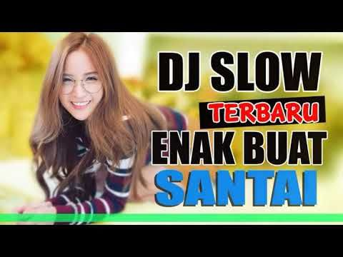 Dj Slow Terbaru 2019 2020 Super Enak Youtube Dj Download Lagu Dj Mp3 Music Downloads