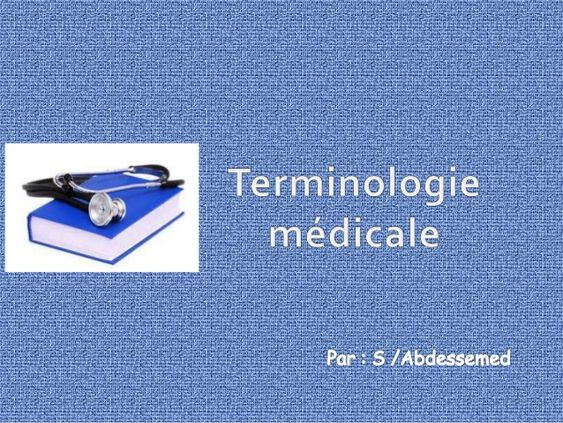 Terminologie Medicale Terminologie Medicale Medical Soin Infirmier