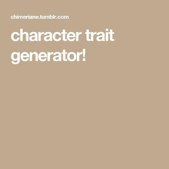 character trait generator!