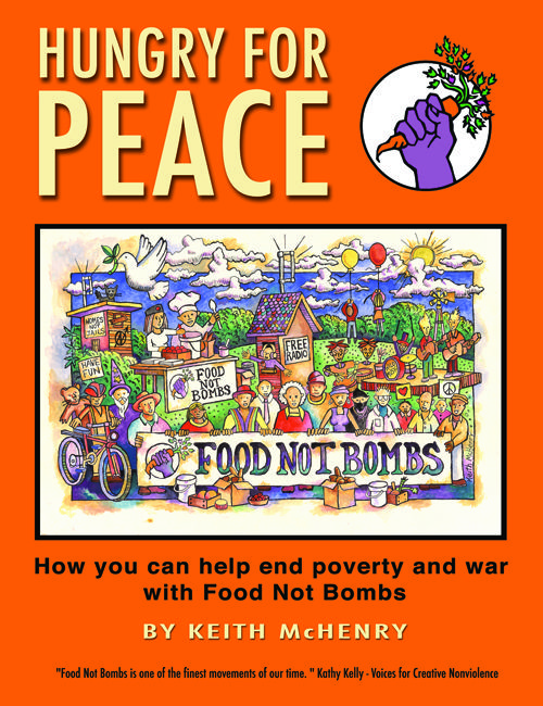 How you can help end poverty and war with Food Not Bombs