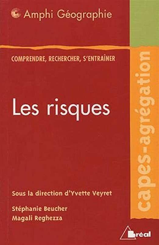 Download Les Risques De Yvette Veyret Stephanie Beucher Et Al In 2020 Pdf Books Download Coloring Book Download Ebook Pdf