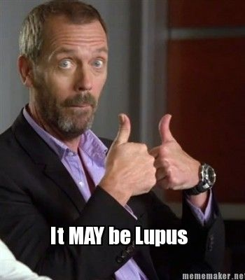 It may be lupus!