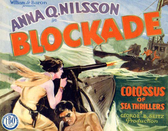 Blockade (1928) ~ Bizarre Los Angeles