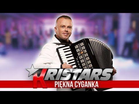 Kristars Piekna Cyganka Disco Polo 2018 Youtube Songs Youtube Disco