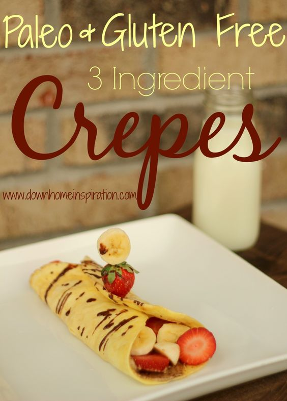 Paleo and Gluten Free 3 Ingredient Crepes - Down Home Inspiration {Gluten Free}