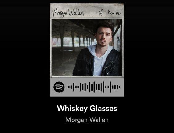Morgan Wallen Whiskey Glasses Spotify Morgan Wallen Spotify Song Codes Spotify Song