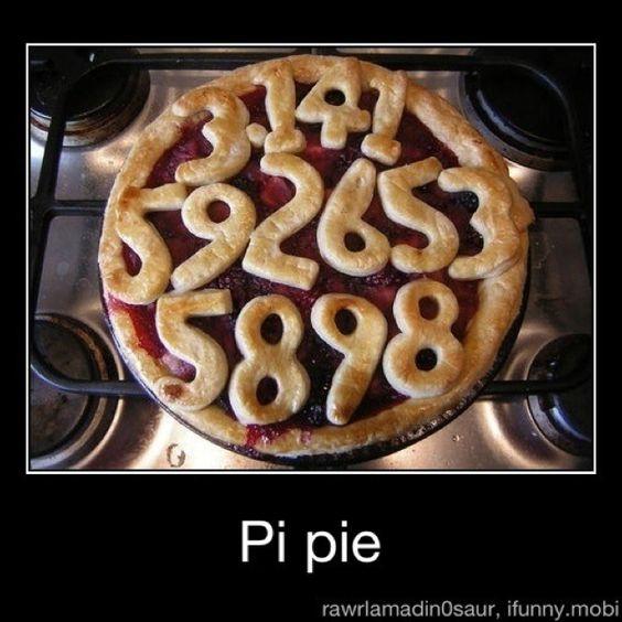 Pi pie...hahaha
