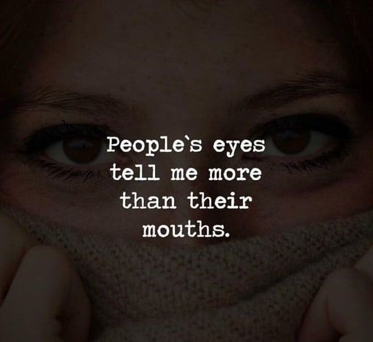 Eyes Tell More Quotes Eye Quotes Quotes Cool Eyes