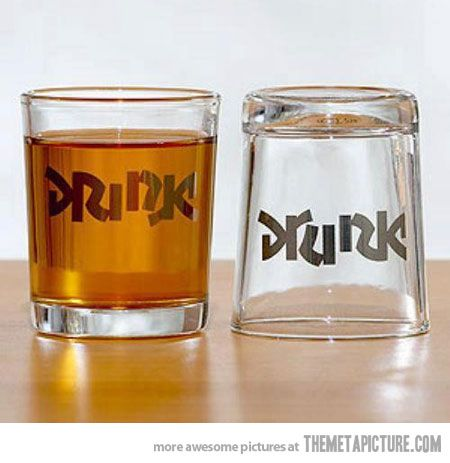 Drink - Drunk... haha... clever