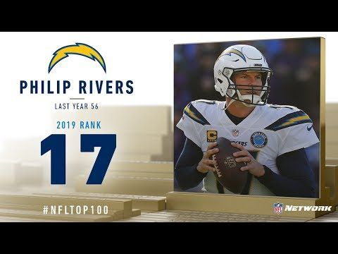 17 Philip Rivers Qb Chargers Top 100 Players Of 2019 Nfl Youtube Nfl Los Angeles Chargers Players