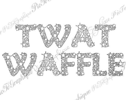 twat waffle coloring page the swearing words twat waffle doodles 2 background white and black sweary word by pictographique on etsy pinterest