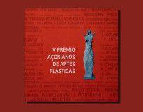Catálogo do IV Prêmio Açorianos de Artes Plásticas