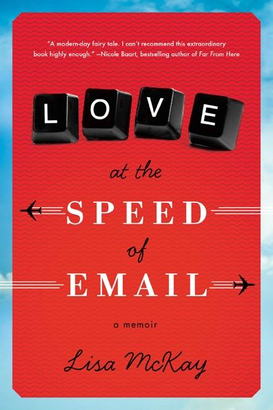 "what does home mean in a nomadic life, asks Leslie Forman in her review of ""love at the speed of email"" by Lisa McKay."