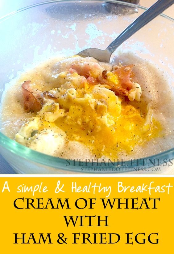 Cream of Wheat with Ham & Eggs | Healthy Breakfast Idea and Recipe | Stephanie.Fitness | www.stephaniedotfitness.com