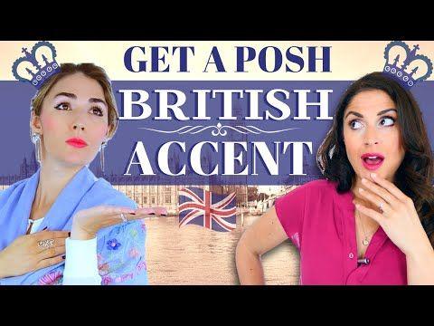 Get A Posh British Accent Received Pronunciation And Modern Rp Youtube British Accent Received Pronunciation Pronunciation