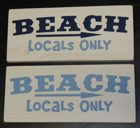 Wooden Beach - Locals Only  Sign, Handcrafted