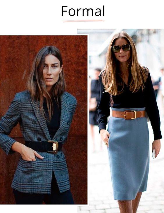 Formal: seu estilo é super básico e você ainda tem um código de vestimenta super restrito no escritório? Hora de investir em cintos, que são perfeitos para demarcar um blazer muito sério ou uma saia lápis sem graça. Nós aprovamos o styling tip.