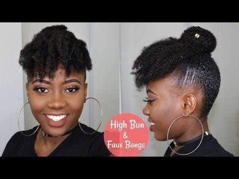 Cute And Easy Hairstyle For Short Medium 4c Natural Hair High Bun And Faux Bangs Tutorial Youtu Natural Hair Styles 4c Natural Hair Cute Natural Hairstyles