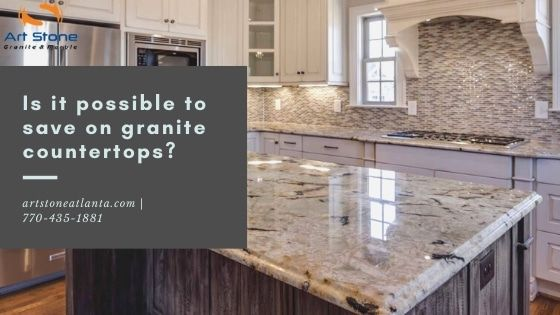 Is It Possible To Save On Granite Countertops In 2020 Granite Countertops Countertops Installing Granite Countertops