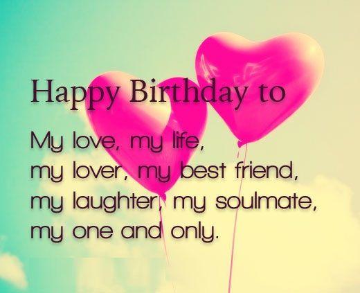 Happy Birthday To My Love Romantic Birthday Wishes For My Love