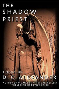 Country Mouse City Spouse Today's Free eBooks June 6th, 2016: The Shadow Priest- D.C. Alexander