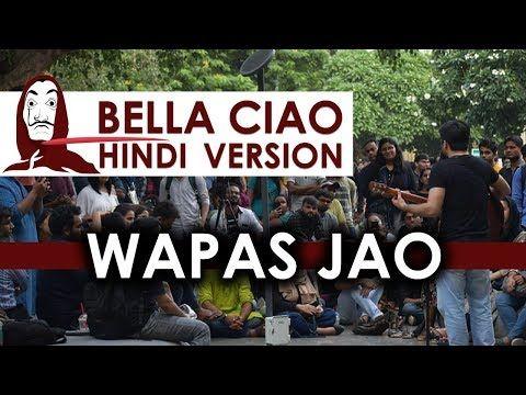 Bella Ciao Hindi Version Wapas Jao Money Heist Netflix Youtube Songs Ciao Hindi