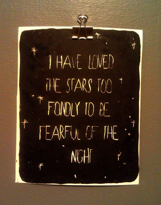 I Have Loved the Stars Too Fondly To Be Fearful of the Night by FifthandG