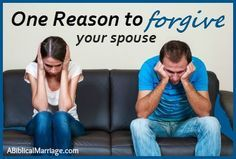 Having a hard time in your marriage...here is ONE big reason to choose forgiveness today. You can't ignore it!