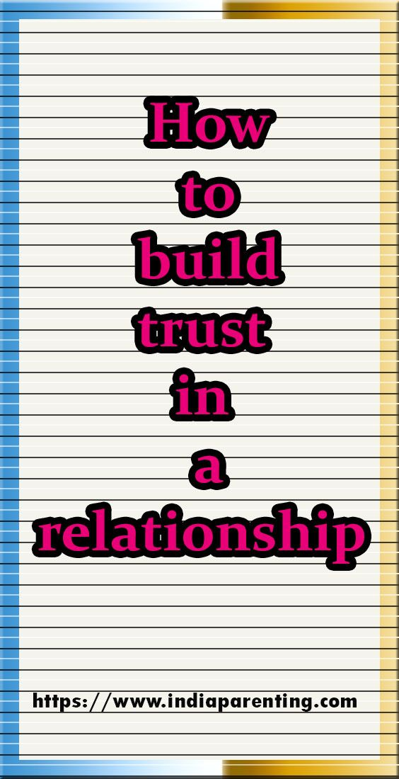 How To Build Trust In A Relationship In 2021 Relationship Build Trust Relatable