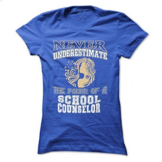 Never underestimate... a School Counselor - #pullover #champion sweatshirt. SIMILAR ITEMS => https://www.sunfrog.com/LifeStyle/Never-underestimate-a-School-Counselor-RoyalBlue-44851501-Ladies.html?id=60505