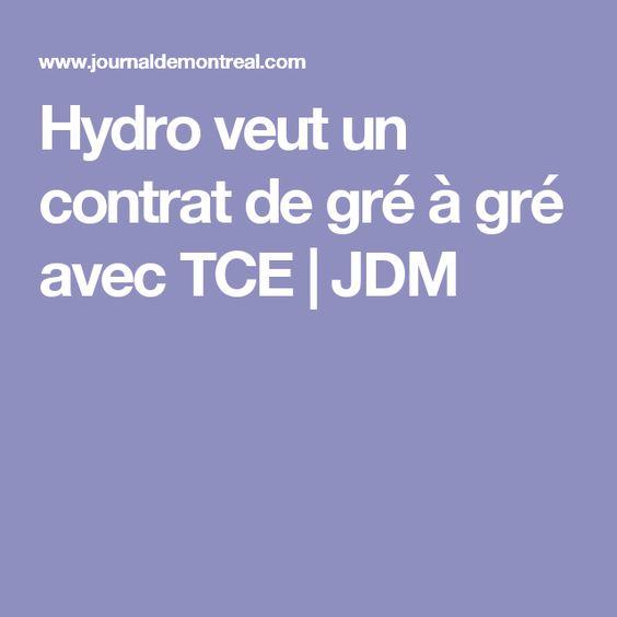 Hydro veut un contrat de gré à gré avec TCE | JDM