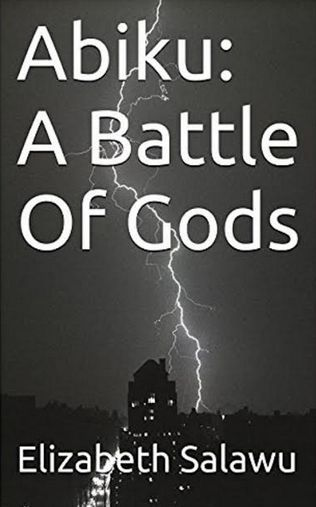 ABIKU: A Battle Of Gods   Excerpt:  With a sign of contentment I replied yes my Lord ọmọ Ṣango before drifting off to sleep. When I opened my eyes I was in a strange place. I struggled to lift my head up to look around. I saw my parents and Henry sitting next to me. I was in a hospital bed with all sorts of monitoring equipment attached to me. I coughed and everyone jumped Ah Dayo you're awake thank God. You gave us a scare they more or less all said at the same time. Holding onto my…