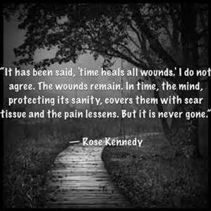 time heals all wounds rose kennedy - Bing images