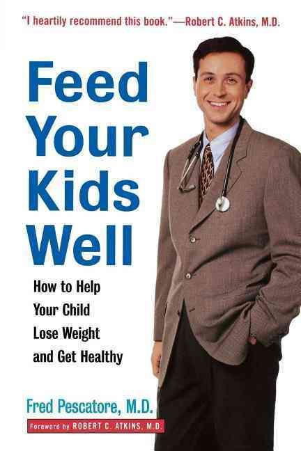 I've worked side by side with Dr. Pescatore for many years. In this book--which I heartily recommend--Dr. Pescatore teaches you how to bring health and nutrition to the next generation.--Robert C. Atk